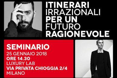 ITINERARI IRRAZIONALI PER UN FUTURO RAGIONEVOLE