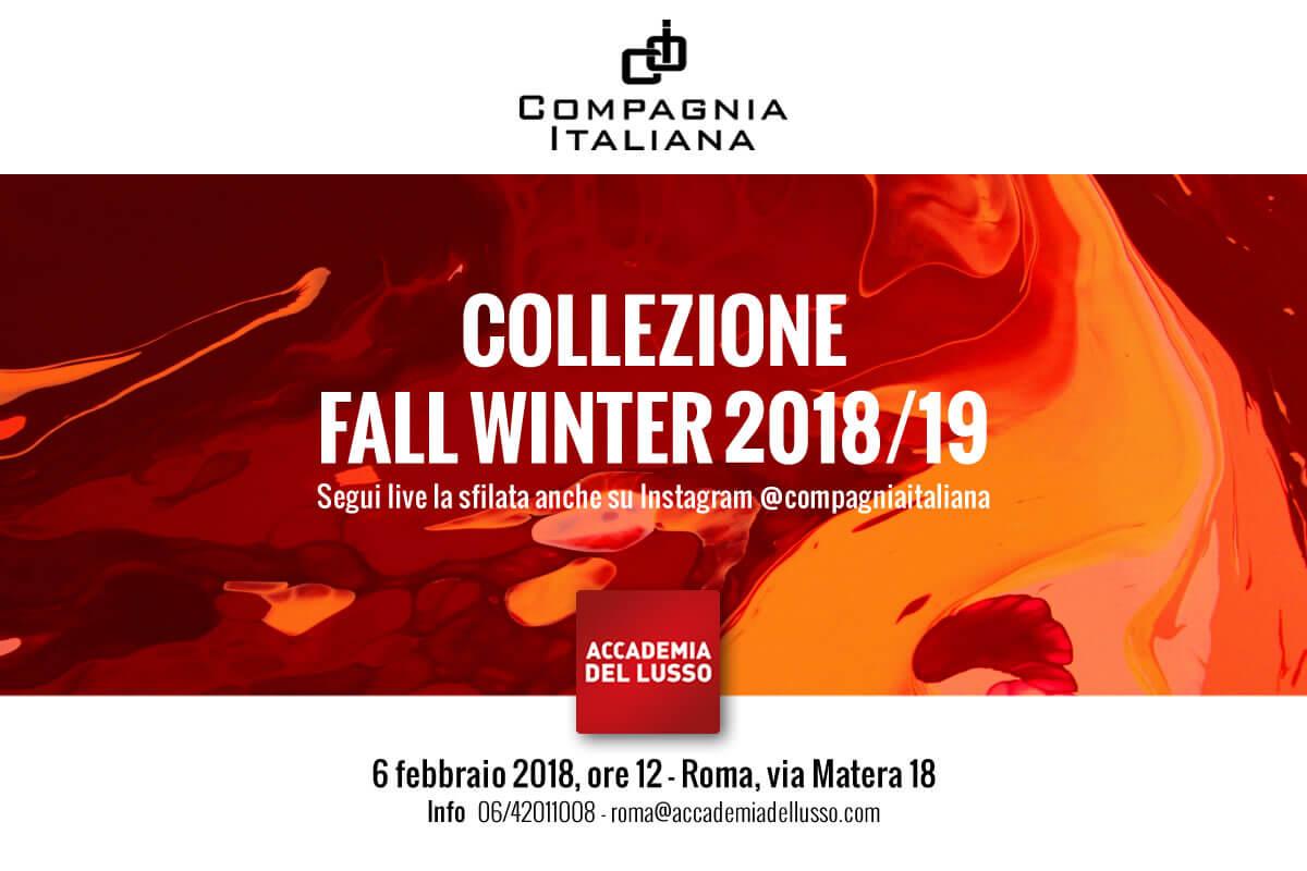 6 Febbraio 2018 COMPAGNIA ITALIANA PRESENTA LA COLLEZIONE FALL WINTER 2018/19